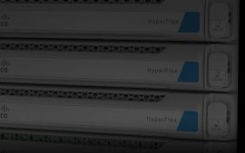 Cisco HyperFlex 3.0 – A mature hyper-converged solution ready for next-gen workloads
